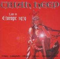Cover Uriah Heep - Live In Europe 1979 [2006]